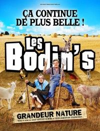 Les Bodin's - Grandeur Nature / Arkéa Arena