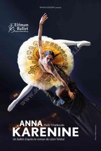 Spectacle Anna Karenine - Ballet Boris Eifman / Arkéa Arena