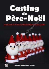 Casting de Père-Noël - Spectacle enfants