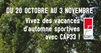 CAP 33 - Vacances Automne 2018
