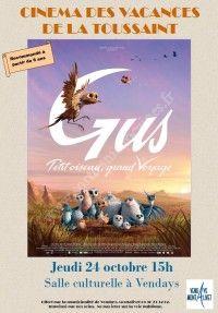 Ciné : Gus, Petit Oiseau, Grand Voyage
