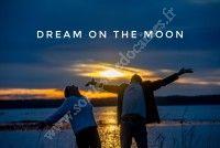 Dream on the moon
