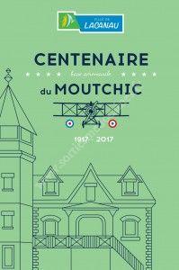 Centenaire de la création de The US Naval Air Station Le Moutchic 1917-2017