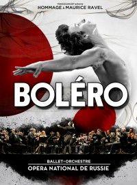 Boléro - Hommage à Maurice Ravel / Arkéa Arena