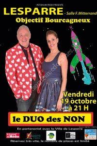 Duo des Non : Objectif Bourcagneux