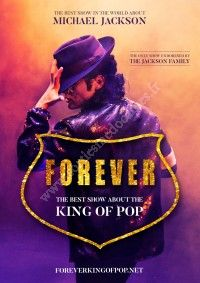 Forever - The Best Show About The King Of Pop / Arkéa Arena