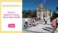 Visite de la Basilique et du village ancien de Soulac-sur-Mer