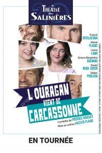 L'Ouragan vient de Carcassonne