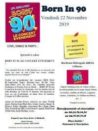 BORN IN 90 à Bordeaux départ en bus du Médoc