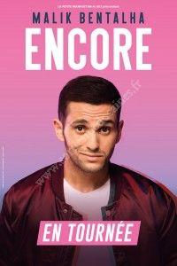 Spectacle de Malik Bentalha - Encore / Arkéa Arena