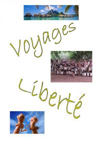 Voyages, Liberté