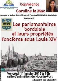 Les parlementaires bordelais et leurs propriétés foncières sous Louis XIV