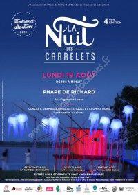 La Nuit des Carrelets au Phare de Richard 2019