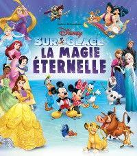 Disney sur Glace - La Magie Eternelle / Arkéa Arena