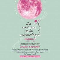 La Nocturne de la Médiathèque