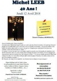 Michel LEEB - 40 Ans ! à Bordeaux départ du Médoc en bus