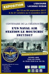 """Exposition """"The US NAVAL AIR Station Le Moutchic"""""""