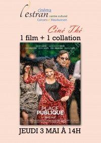 Ciné Thé : Place Publique