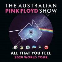 The Australian Pink Floyd Show - ATYF 2020 World Tour / Arkéa Arena