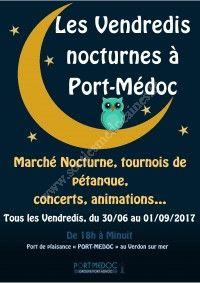 Les Vendredis Nocturnes à Port-Médoc