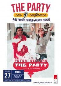 Ciné Conf : The Party