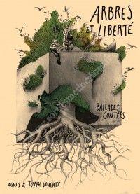 Arbres et Liberté - Spectacle avec Agnès et Jo Doherty