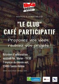 Lancement du CLUB - café participatif