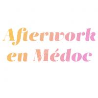 Afterwork en Médoc