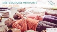 Sieste musicale méditative