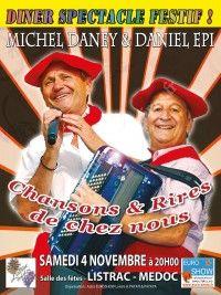 Dine-Spectacle Festif avec Michel Daney & Daniel Epi