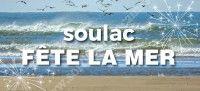 Soulac Fête la Mer 2021