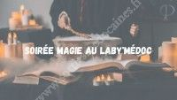 Soirée Magie - Le Labyrinthe Magique