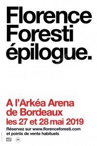 Spectacle de Florence Foresti Epilogue / Arkéa Arena
