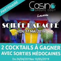 Casino de Lacanau : Gagne tes cocktails pour la soirée karaoké du 17 mai 2019