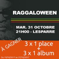 Raggaloween 2017 : Gagne ton entrée pour le 31 octobre à Lesparre